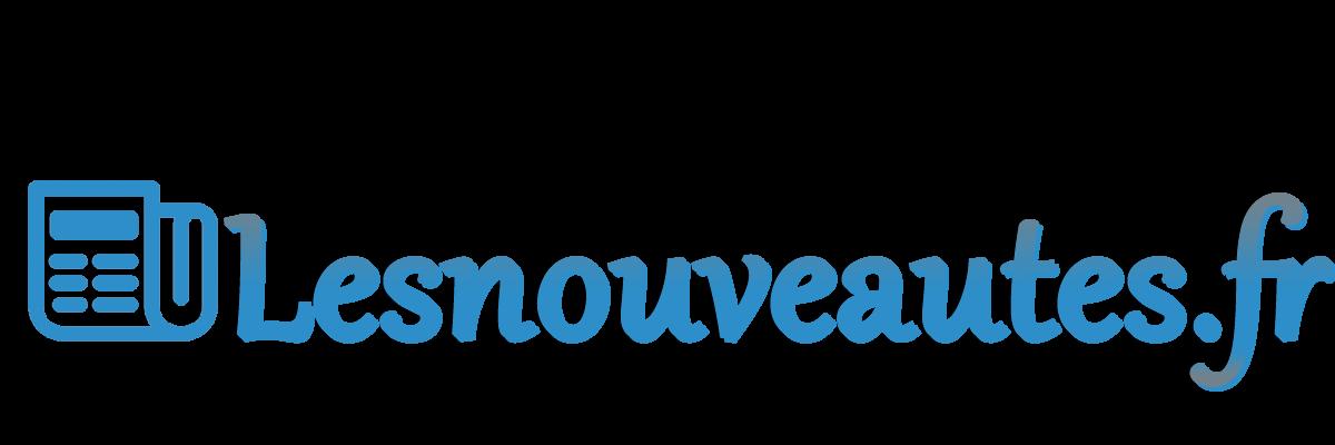 Lesnouveautes.fr : Le média généraliste